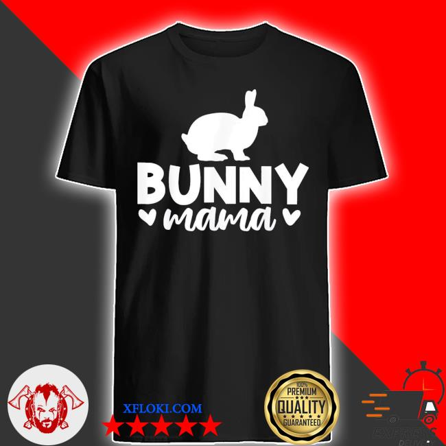Bunny mama mother's day new 2021 shirt