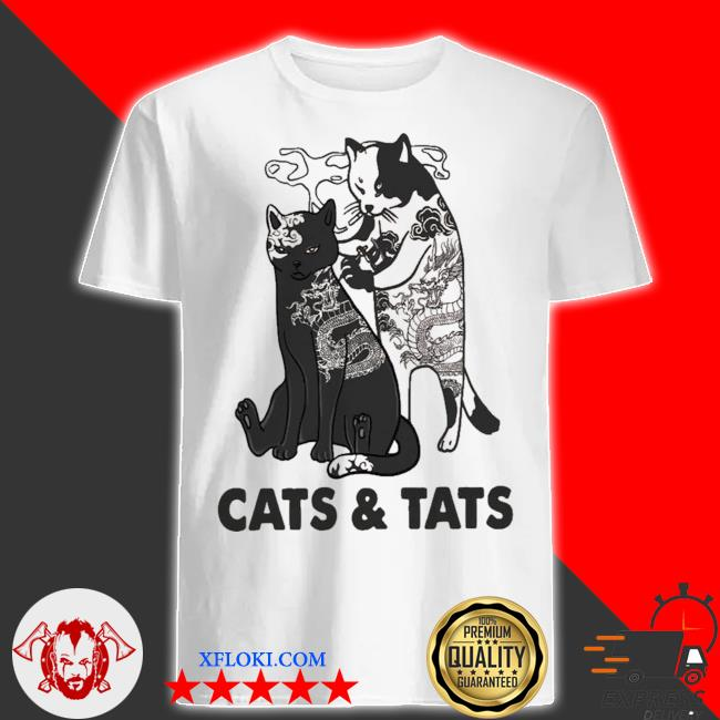 Cats and tats tattoo new 2021 shirt