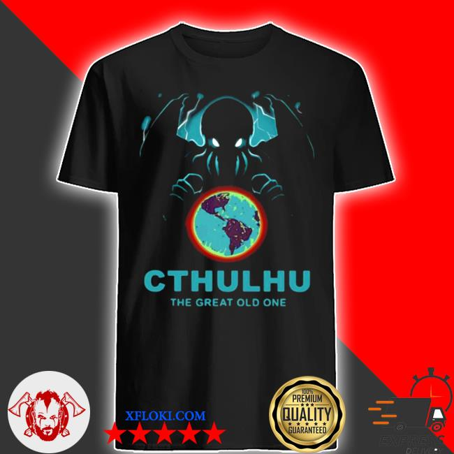 Cthulhu the great old one shirt