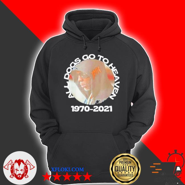 Dmx all dogs go to heaven 1970 2021 rip dmx s hoodie