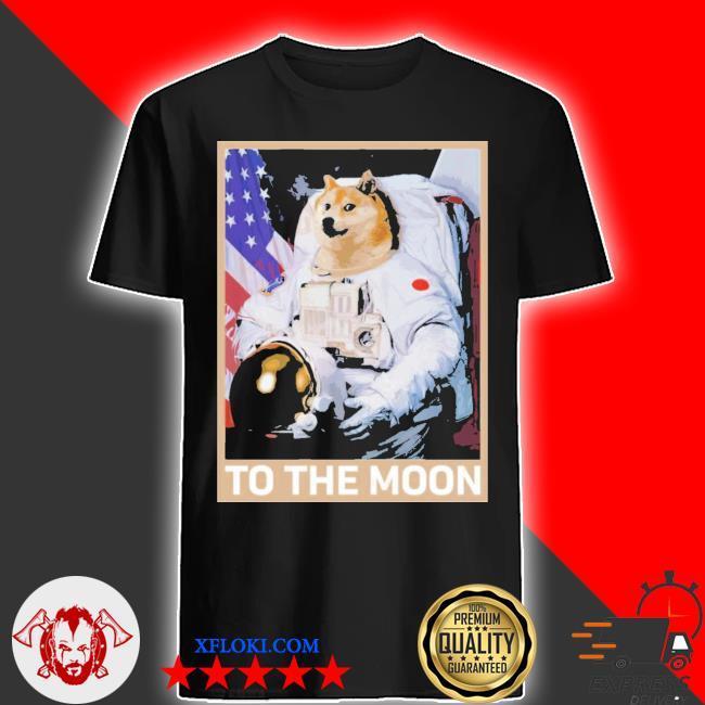 Dogecoin astronaut to the moon blockchain hold crypto new 2021 shirt