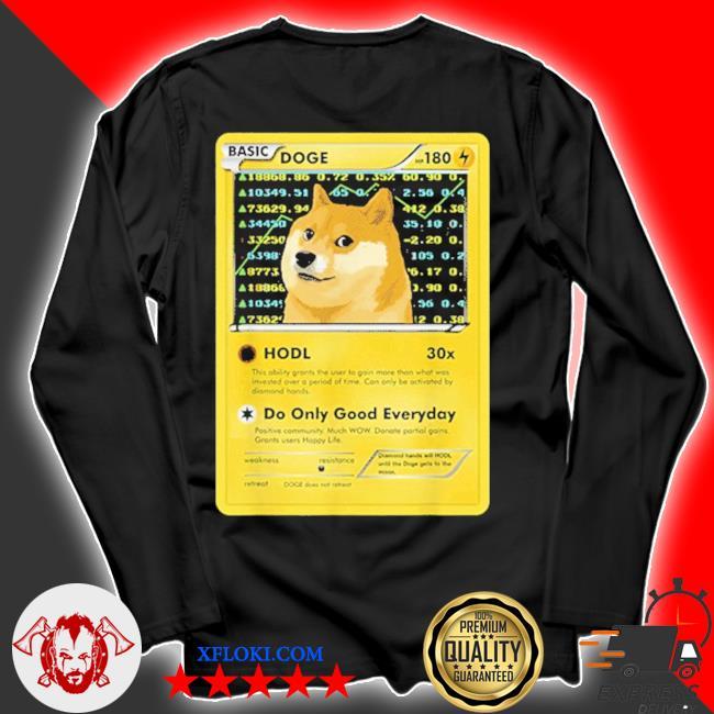 Dogecoin doge hodl card crypto meme new 2021 s longsleeve