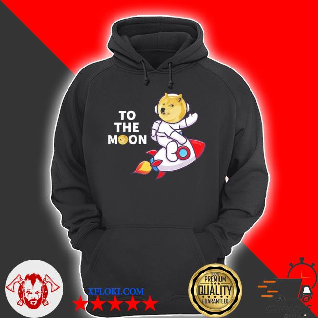 Dogecoin to the moon cool dogecoin cryptocurrency new 2021 s hoodie