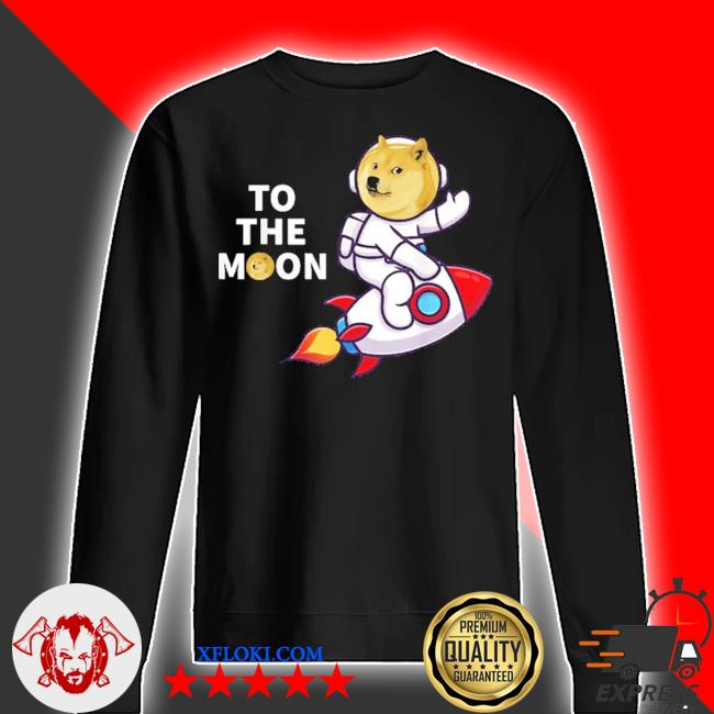 Dogecoin to the moon cool dogecoin cryptocurrency new 2021 s sweater