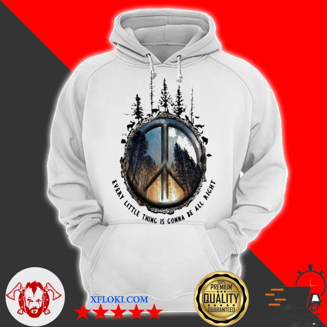 Every little thing is gonna be all right new 2021 s hoodie