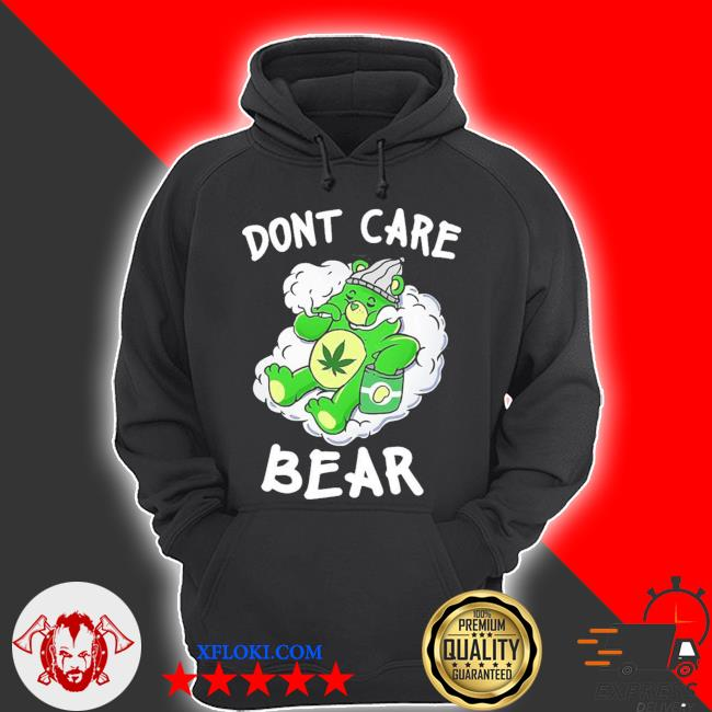 Funny don't care cute bear for weedy essential new 2021 s hoodie