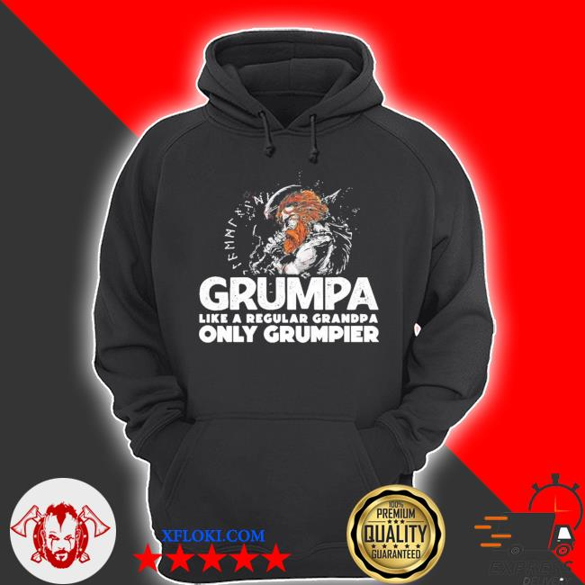 Grumpa like a regular grandpa only grumpier new 2021 s hoodie