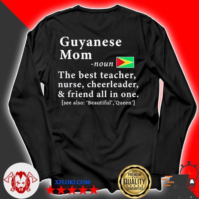 Guyanese mom definition Guyana flag new 2021 s longsleeve