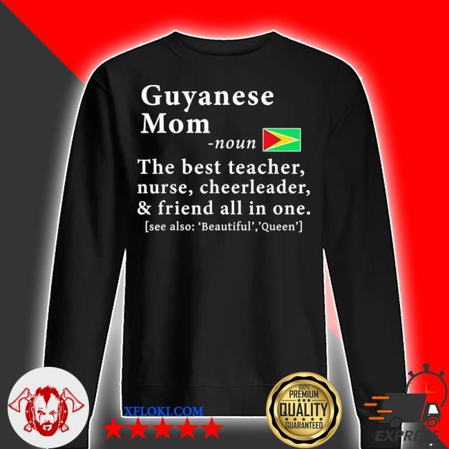 Guyanese mom definition Guyana flag new 2021 s sweater