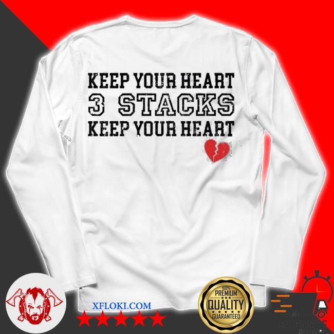 Keep your heart 3 stacks keep your heart new 2021 s unisex longsleeve