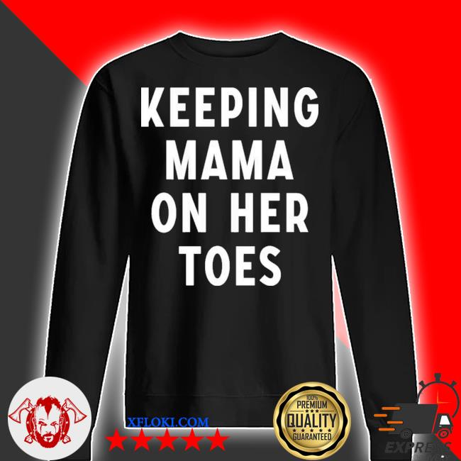 Keeping mama on her toes 2021 s sweater