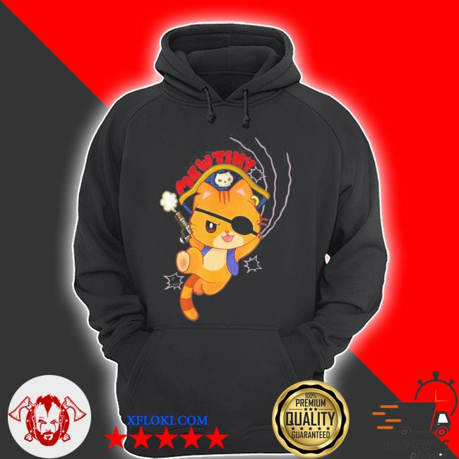 Mutiny a pirate cat mutiny new 2021 s hoodie