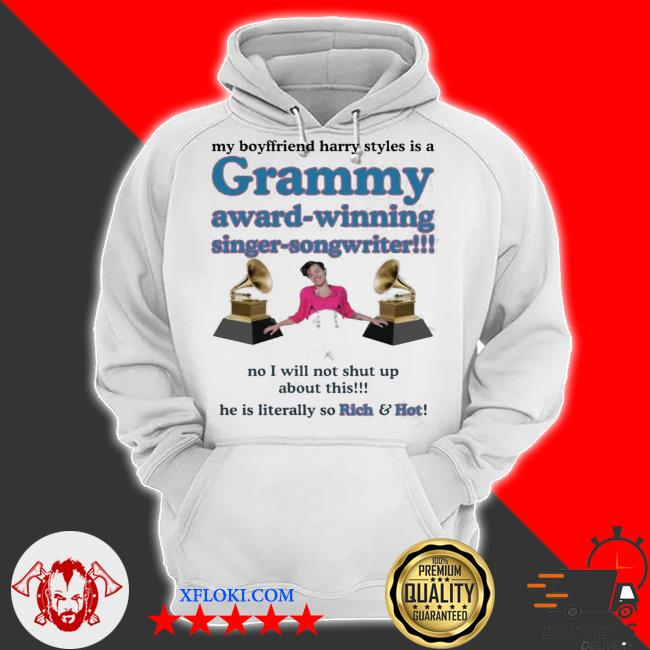 My boyfriend Harry styles is a grammy award winning singer songwriter new 2021 s hoodie