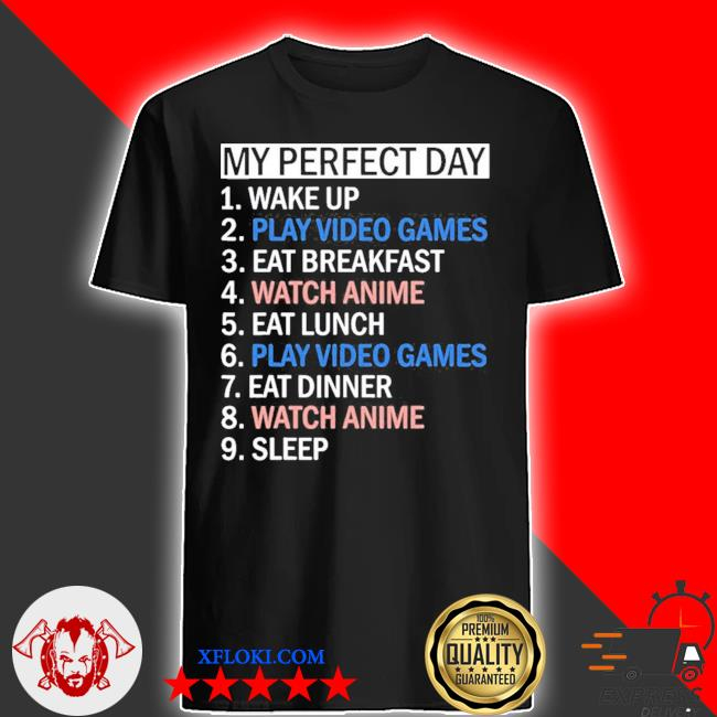 My perfect day video games limited shirt