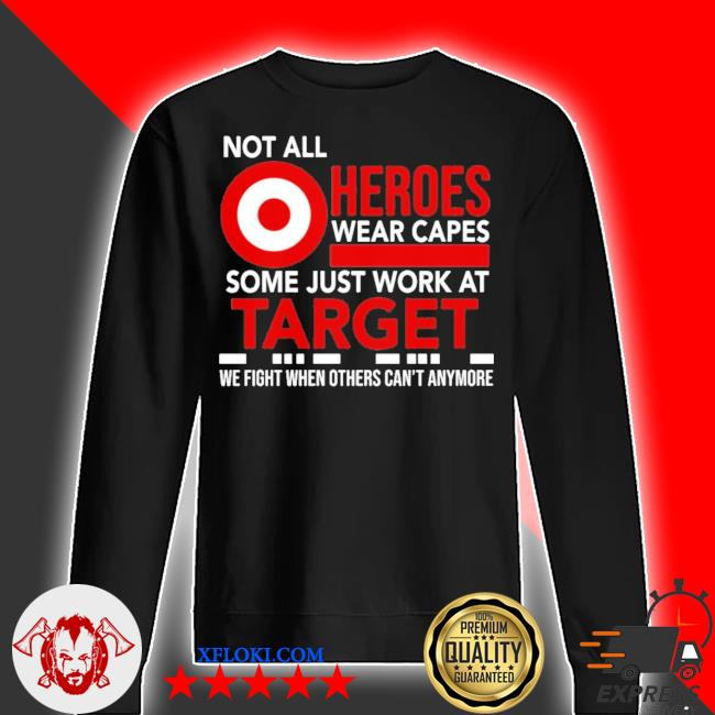 Not all heroes wear capes some just work at target new 2021 s sweater
