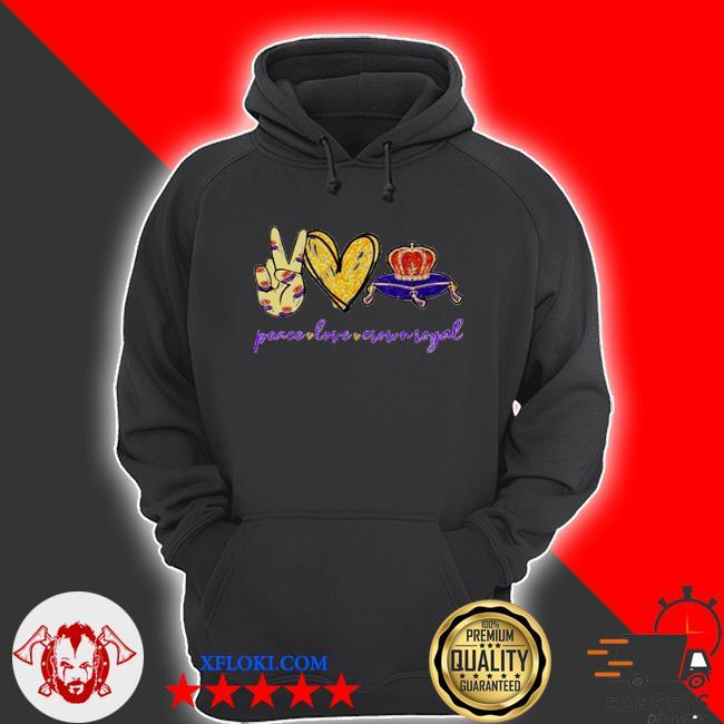 Peace love Crown Royal logo s hoodie