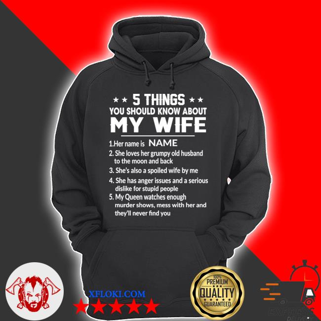 Personalized funny 5 things you should know about my wife gift for husband gift for dad family s hoodie