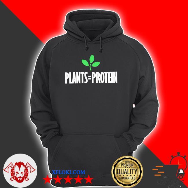 Plants = protein plant based diet workout vegan vegetarian new 2021 s hoodie