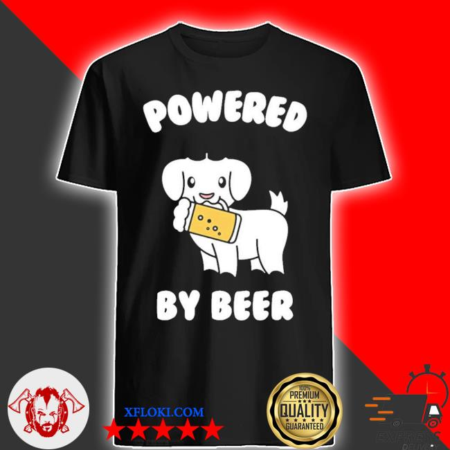 Powered by beer goat pet new 2021 shirt
