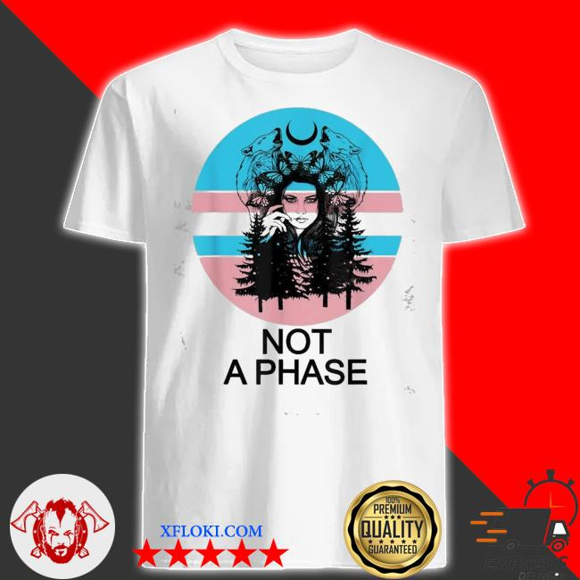 Pretty transgender pride not a phase trans butterfly moon shirt