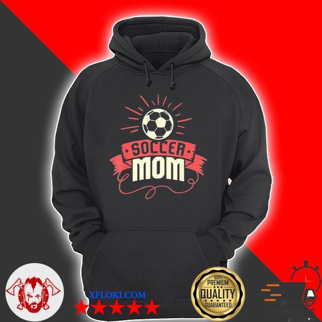 Soccer mom I funny women's soccer mom nwew 2021 s hoodie