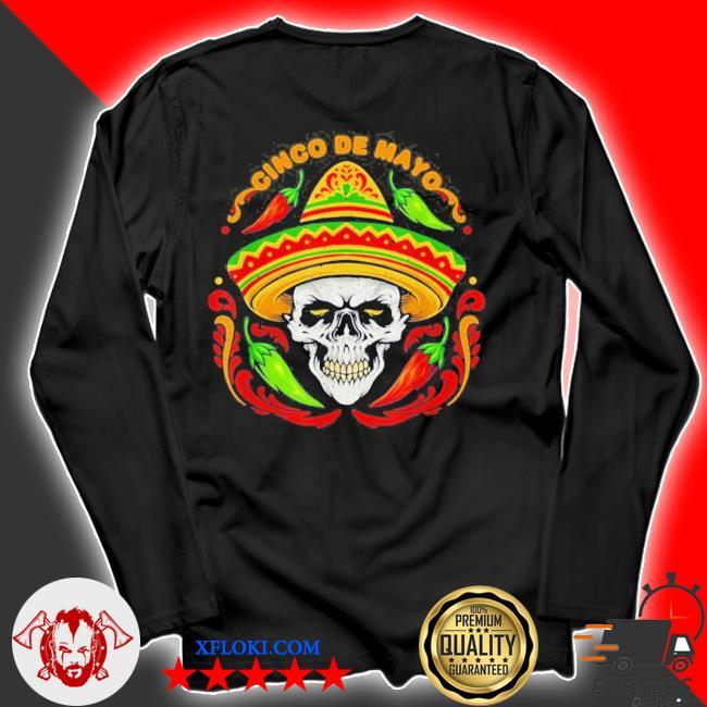 Sugar Skull Cinco de Mayo new 2021 Shirt, longsleeve