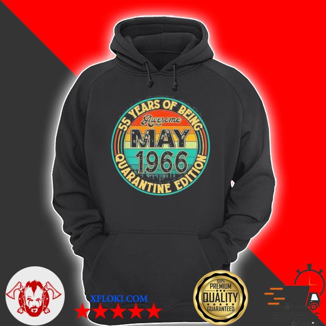 Vintage may 1966 55th birthday quarantine new 2021 s hoodie