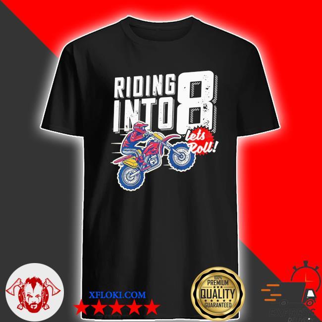 Youth 8th birthday motocross dirt bike birthday riding into 8 new 2021 shirt