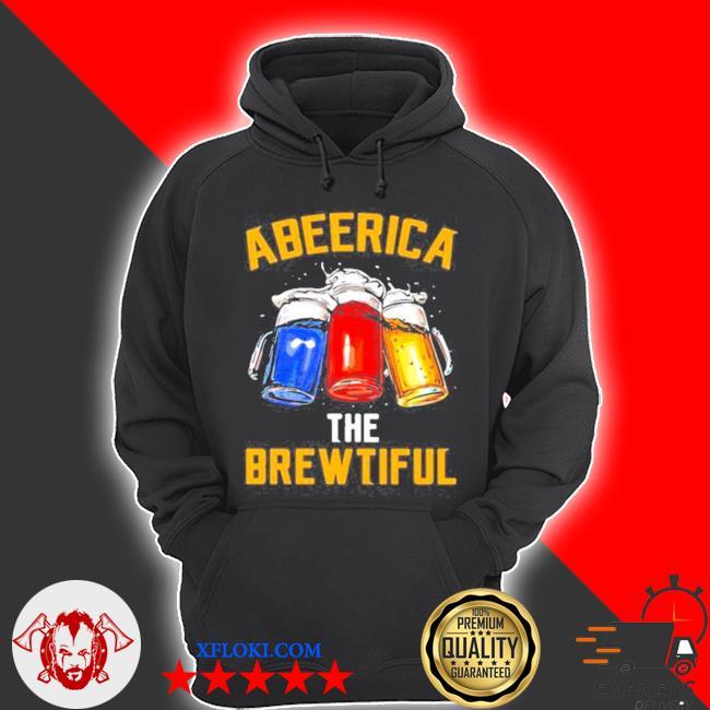 America the brewtiful beer color s hoodie