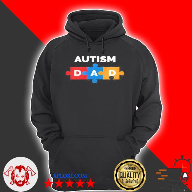 Autism awareness dad daddy fathers day s hoodie