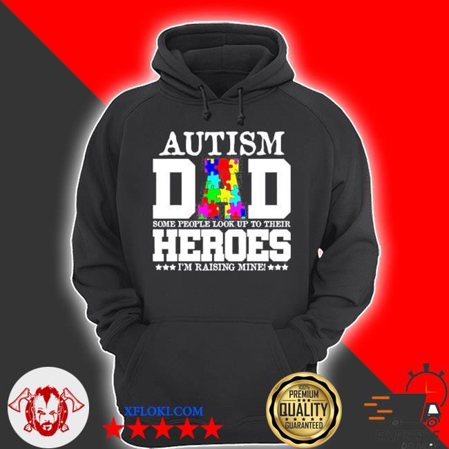Autism dadmy son is my heroautism awareness s hoodie