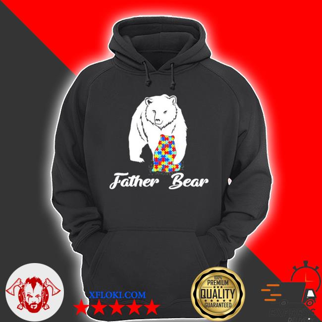 Autism family father bear autism awareness s hoodie