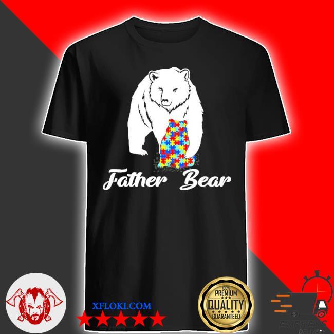 Autism family father bear autism awareness shirt