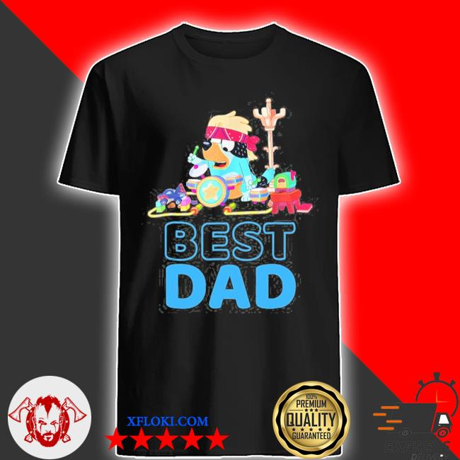 B.l.u.e.y best dad matching family for lover shirt