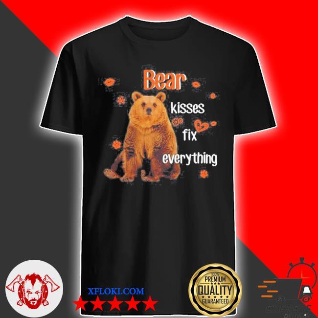 Bear kisses fix everything for animal lover shirt