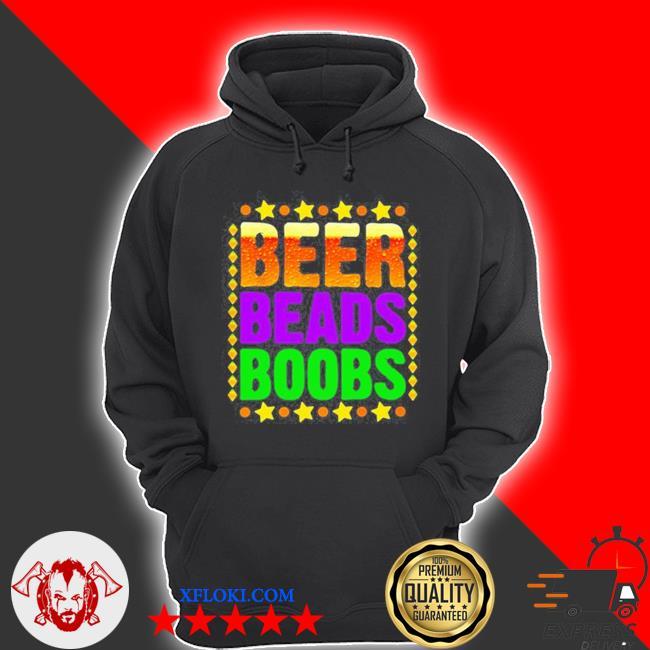 Beer beads boobs mardI gras new orleans s hoodie