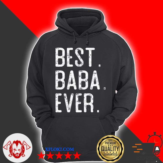 Best baba ever father's day gift for baba s hoodie