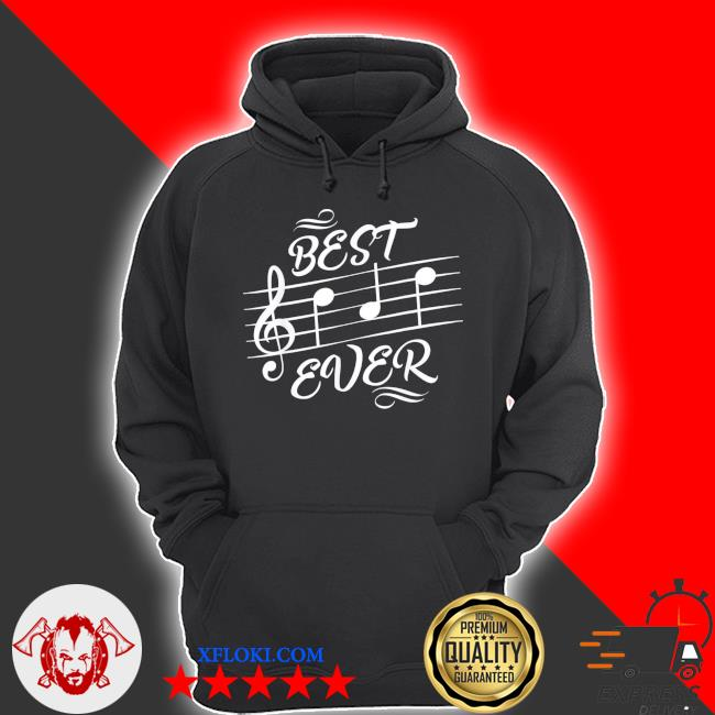 Best dad ever music notes musician s hoodie
