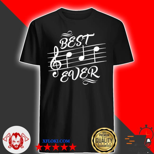 Best dad ever music notes musician shirt