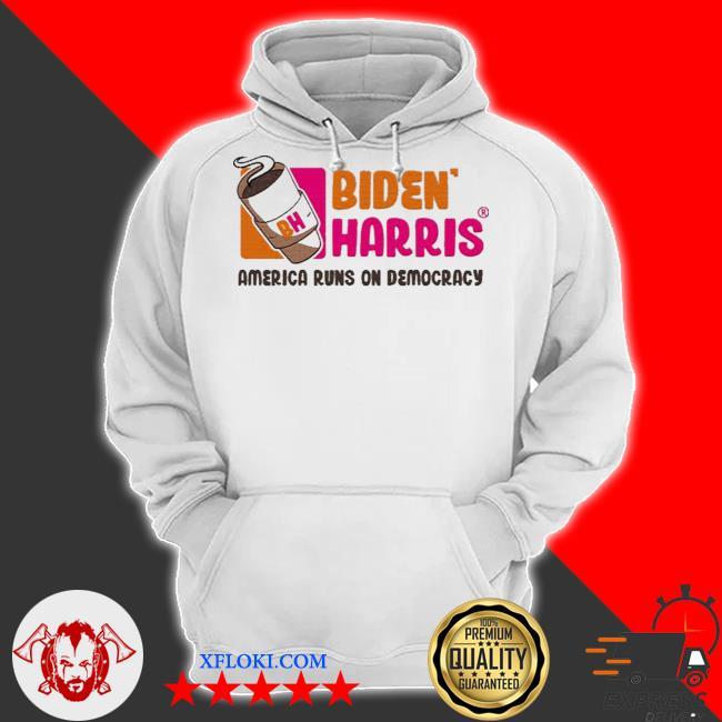 Biden Harris 2021 America runs on democracy s hoodie