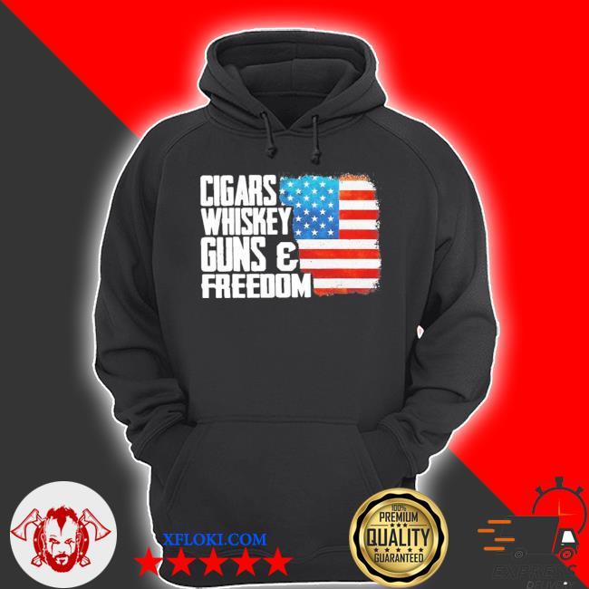 Cigars whiskey gun and freedom flag American s hoodie