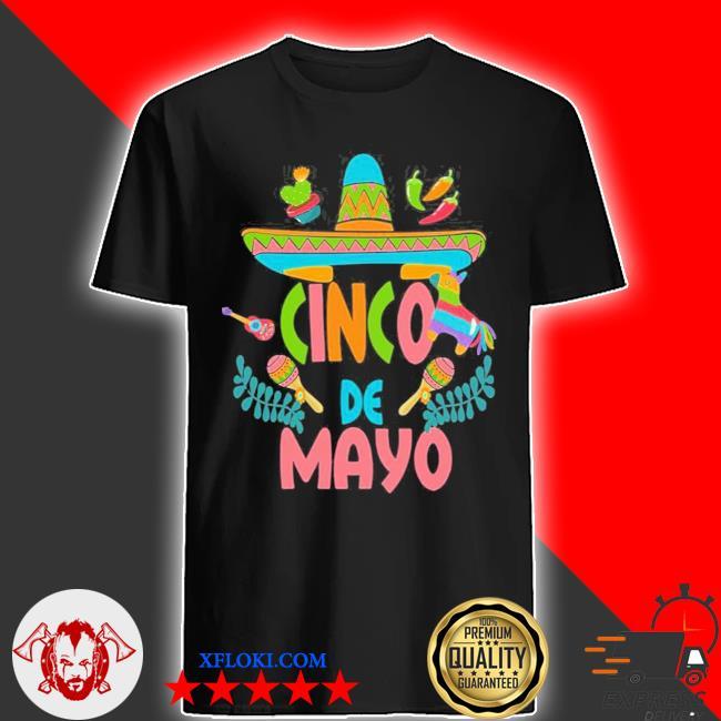 Cinco de mayo fiesta design camisa 5 de mayo viva Mexico new 2021 shirt