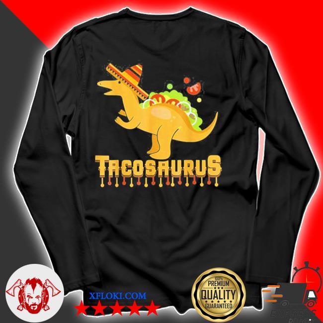 Cinco de mayo tacosaurus tacos dinosaur kids new 2021 s longsleeve