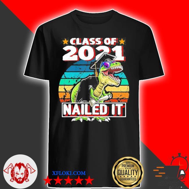 Class of 2021 t rex dinosaur graduation cap gown new 2021 shirt