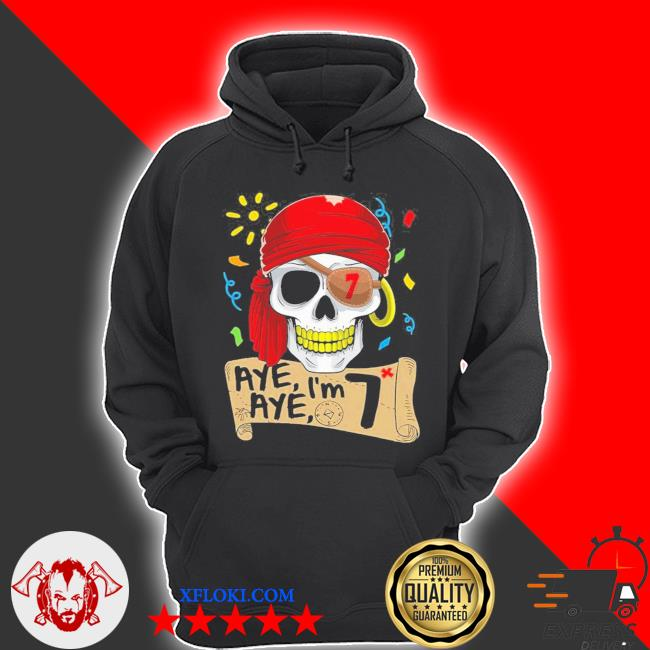Cool pirate 7 years old birthday s hoodie