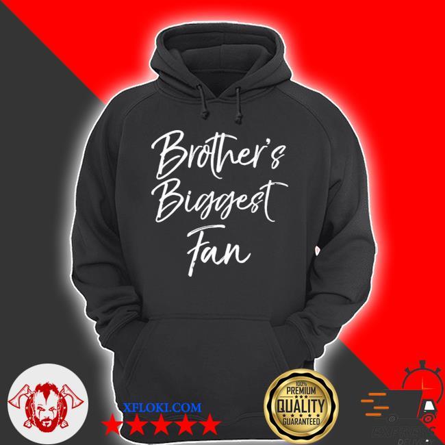 Cute soccer sister gift sibling brothers biggest fan new 2021 s hoodie