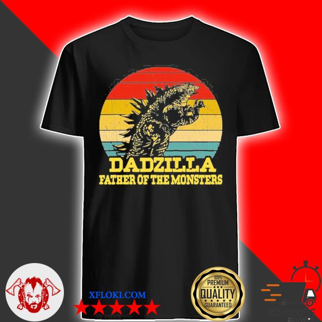 Dadzilla father of the monsters fathers day sunset shirt