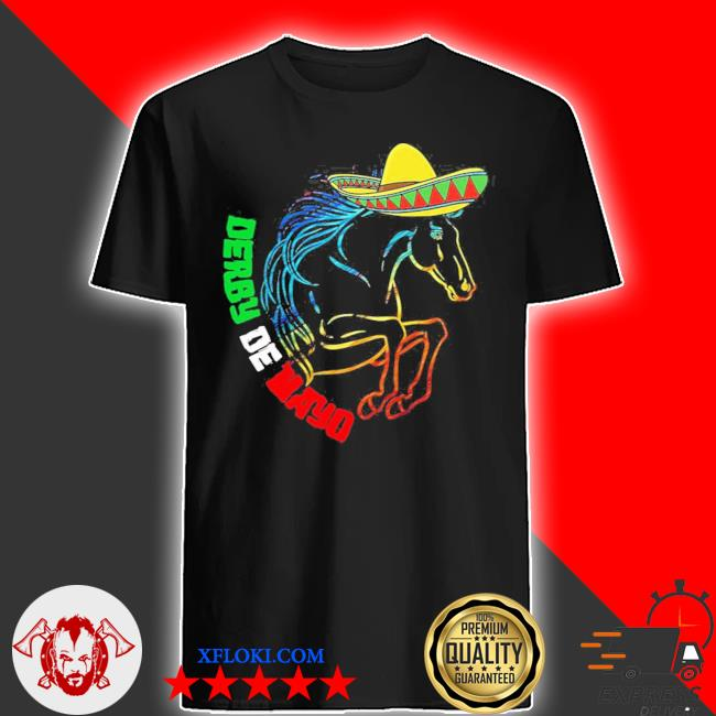 Derby de mayo Kentucky horse race Mexico new 2021 shirt