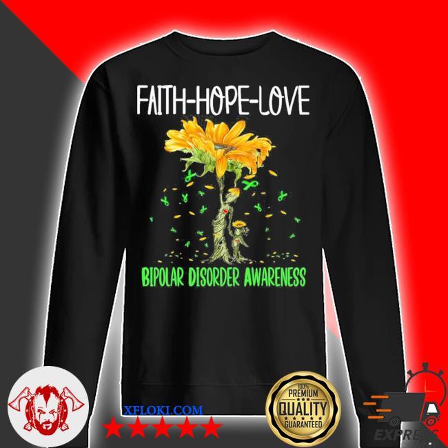 Faith hope love bipolar disorder awareness new 2021 s sweater