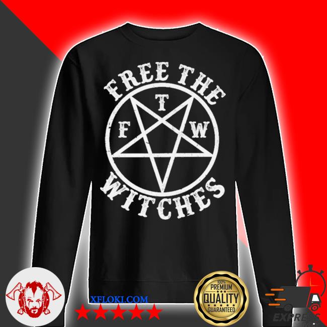 Free the f t m witches s sweater